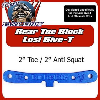 Team FastEddy 2° Toe 2° Anti Squat Rear Toe Block for Losi 5ive