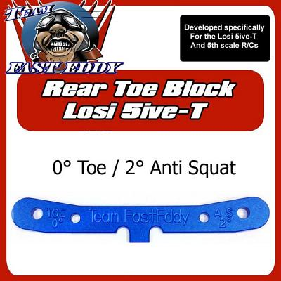 Team FastEddy 0° Toe 2° Anti Squat Rear Toe Block for Losi 5ive
